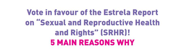 Vote in favor of the Estrela Report